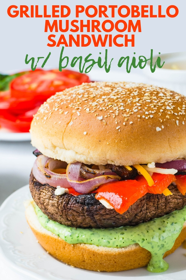 This easy Grilled Portobello Mushroom Sandwich with Basil Aioli uses marinated portobellos, onions, veg & cheese for a tasty vegetarian meal you'll love. #portobellomushroomrecipes #portobellomushroomburger #veggieburger