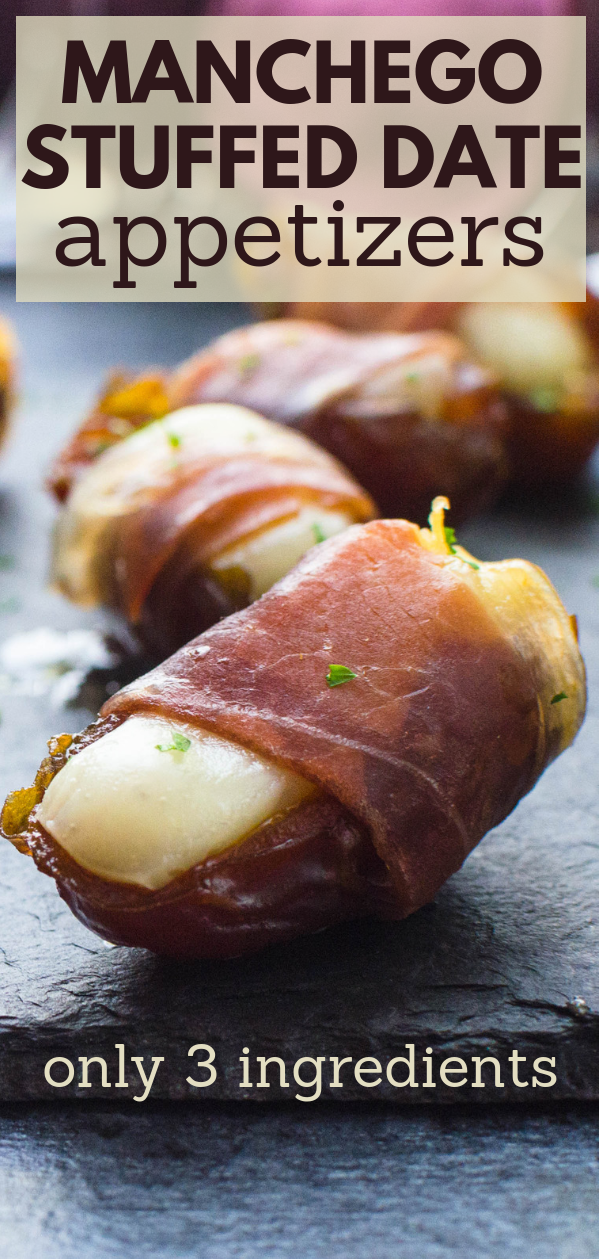 Need easy make ahead appetizers? Stuffed dates make easy tapas & these Manchego Stuffed Date Appetizers are a crowd favorite. Great manchego cheese recipes. #dateappetizers #stuffeddates #manchegocheeserecipes #easytapas #easymakeaheadappetizers #appetizers #prosciuttodiparma #manchegocheese #medjooldates