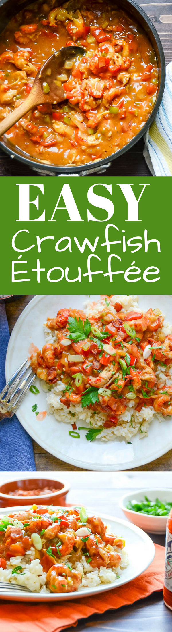 This recipe for Easy Crawfish Étouffée is a simple to make  one pan meal. Enjoy a taste of the bayou any night of the week!