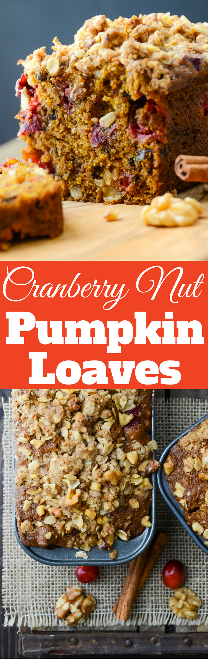 Looking for an easy pumpkin bread with a twist?  This simple recipe for Cranberry Nut Pumpkin Loaves has cranberries, nuts and a streusel topping!