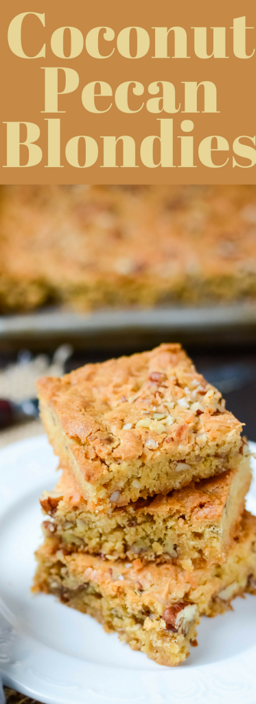 This delicious and easy blondies recipe has everything you want! Sweet Coconut, crunchy pecans and a sea salt finish make Coconut Pecan Blondies the BEST!