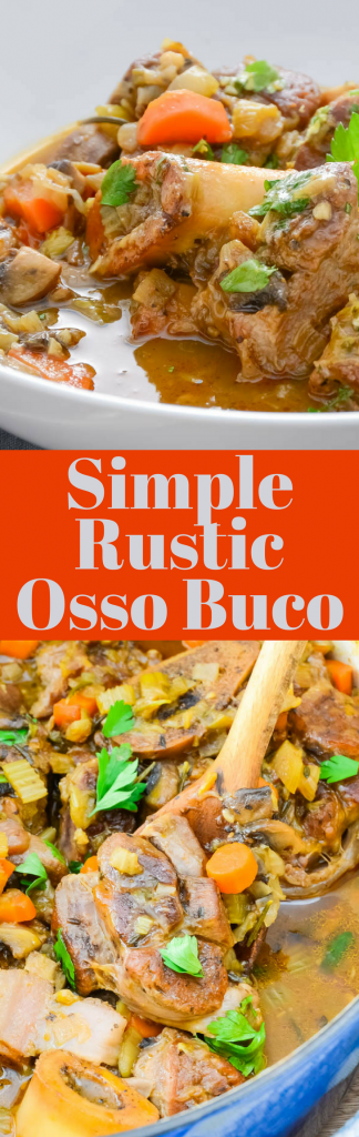 This easy veal shanks recipe is the best comfort food!  Simple Rustic Osso Buco is loaded with vegetables and a mouthwatering sauce. Finish with gremolata.