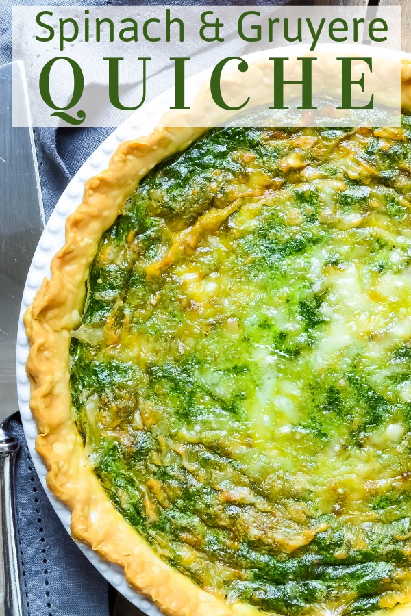 Homemade Spinach Gruyere Quiche is perfect for weekend brunching or for a light lunch or dinner. Great with salad and a glass of chilled white wine! #spinachquiche #homemadequiche