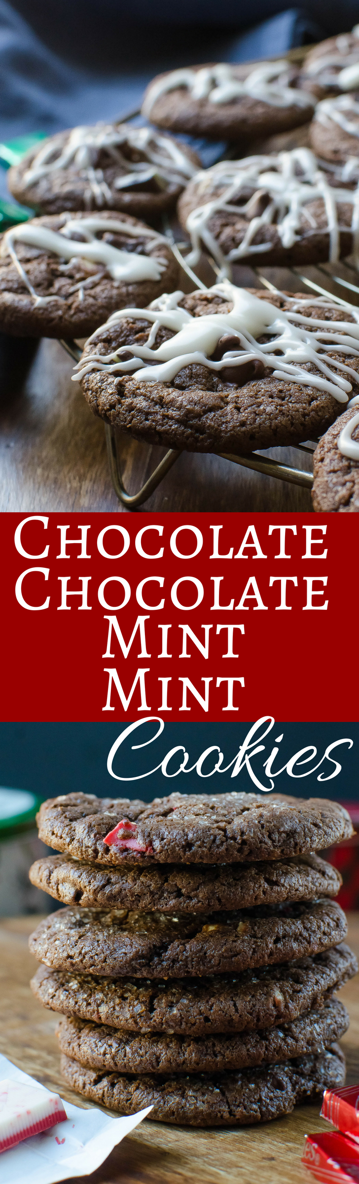 Two versions of the same deeply chocolatey, super minty cookie - using famed Andes Mints!