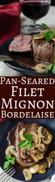 Pan-Seared Filet Mignon Bordelaise is perfect for a special meal or holiday celebration. #filetmignon #beef #beeftenderloin #holidaymeal #entertaining #christmasdinner #newyearsevedinner #valentines #christmas #steakhousedinner #mushrooms #bordelaisesauce #steaksauce