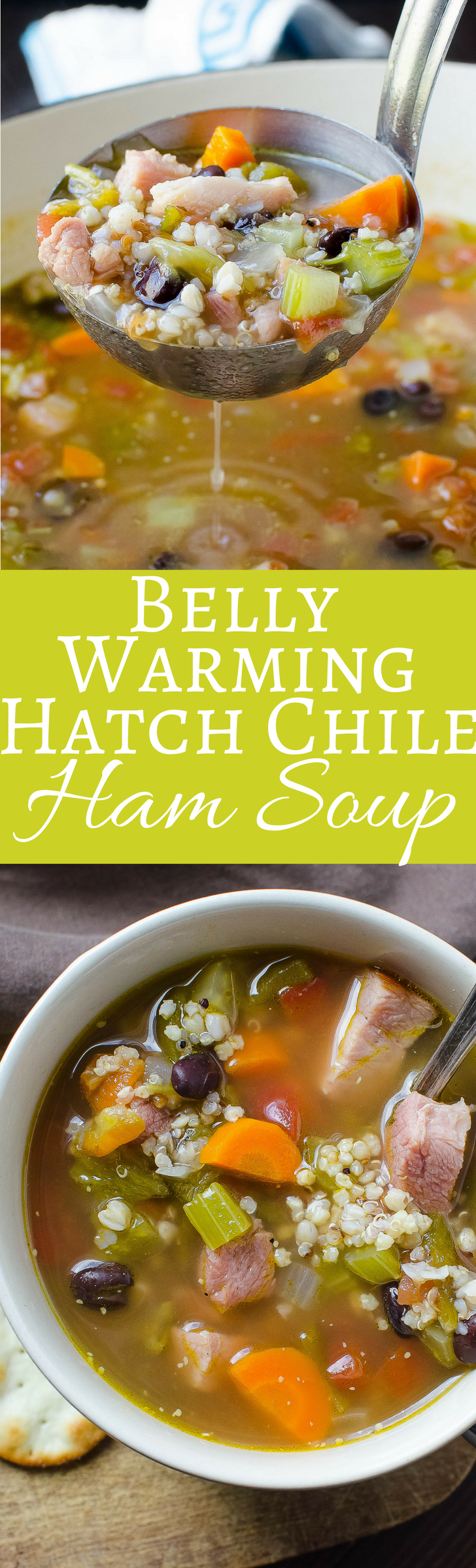 One of the most flavorful homemade ham soup recipes - with spicy Hatch Chiles, fiber rich black beans and ancient grains!  Healthy and delicious!
