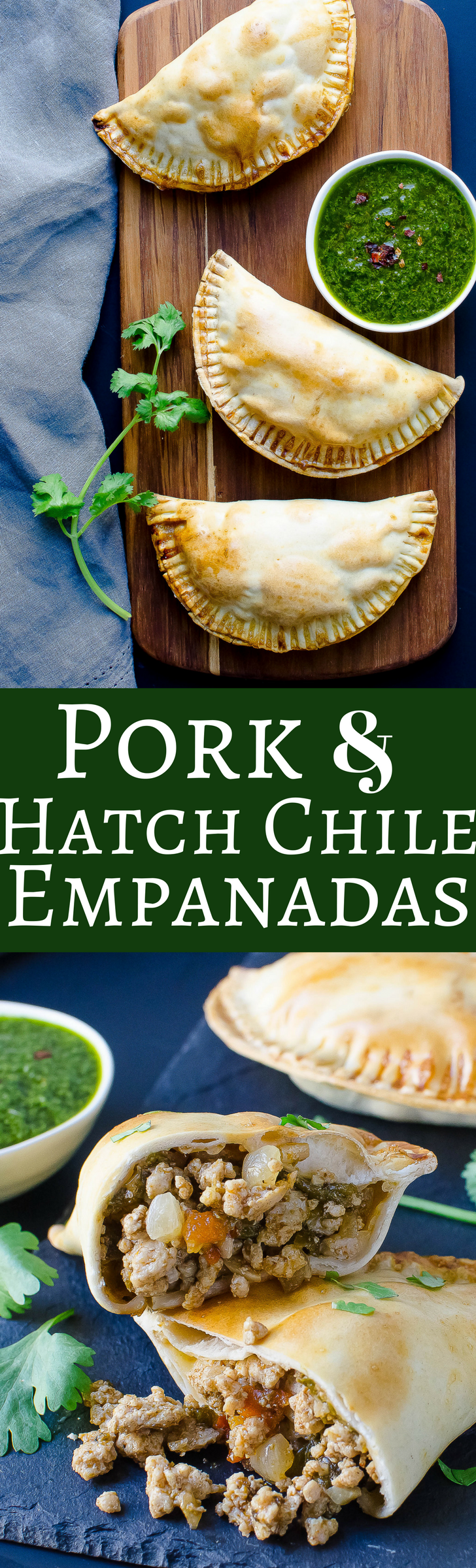 Spiced, savory pork empanadas with a kick of fire roasted hatch chiles and a fresh herb sauce - HEAVEN!