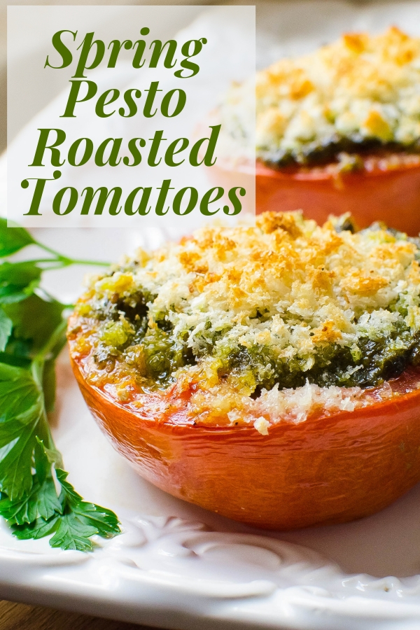Looking for an easy vegetarian side dish? Spring Pesto Roasted Tomatoes is fast & delicious! About 10 minutes to prepare and 20 minutes to bake! #sidedish #roastedtomatoes #bakedtomatoes #pesto