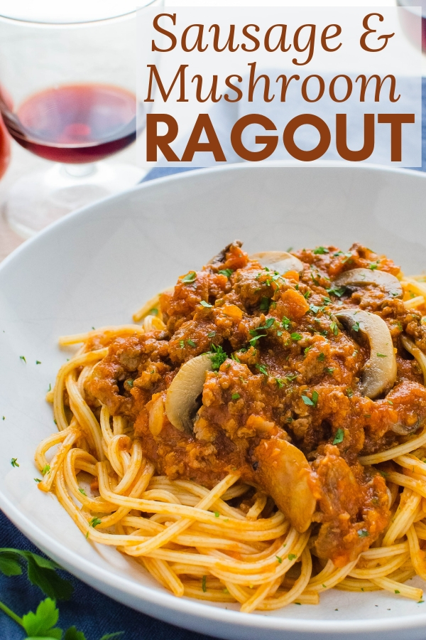 Looking for a great bolognese recipe? Sausage and Mushroom Ragout is rich and meaty with Italian sausage and ground beef. The best comfort food! #ragoutrecipe #bolognesesauce #spaghettisauce