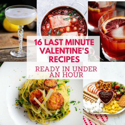 16 Last Minute Valentine's Recipes