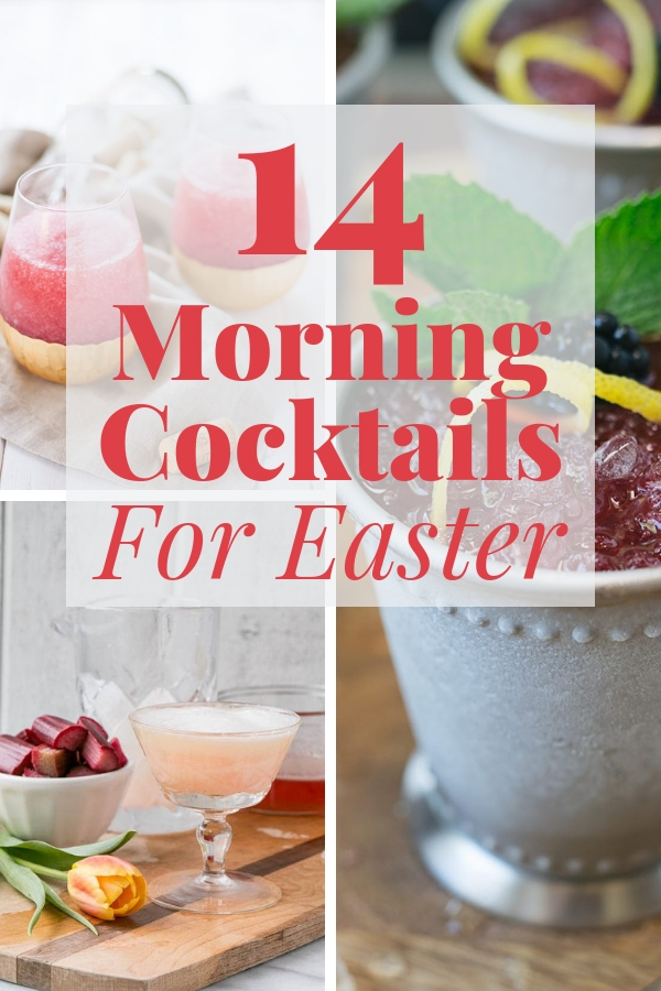 Whether your hosting a simple weekend brunch or a special holiday celebration, these 14 morning cocktails for Easter deliver a happy buzz! #brunchdrinks #brunchcocktails #brunchdrinksalcoholic