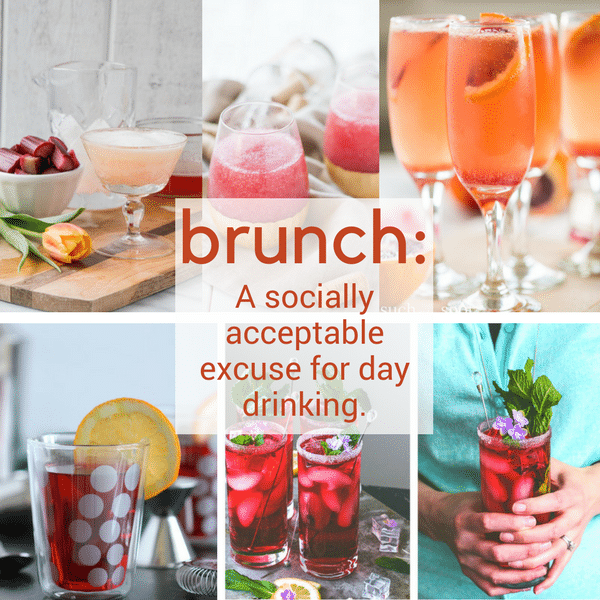 14 Brunch Cocktails For Easter - a collage of cocktails with the title brunch: a socially acceptable excuse for day drinking.