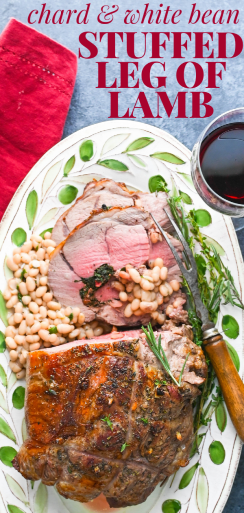 Want a foolproof boneless lamb roast recipe? This Chard and White Bean Stuffed Leg of Lamb is simple to make and impressive to serve. Great for holidays. #bonelesslambroastrecipe #stuffedlegoflamb #bonelesslegoflamb #christmasdinner #easterdinner #lambroast