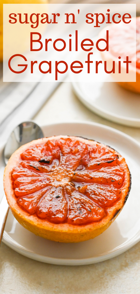 Spice up your breakfast with Sugar n' Spice Broiled Grapefruit! This easy recipe i with a caramelized sugar and spice crust is ready to eat in 10 minutes! #broiledgrapefruit #grapefruitrecipe #hotgrapefruit #grapefruit #grapefruitbrulee #caramelizedgrapefruit