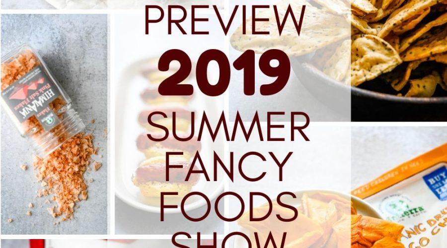 Summer Fancy Foods Show – New York