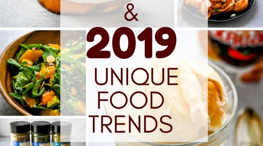 2019 Food Trends & Food Finds
