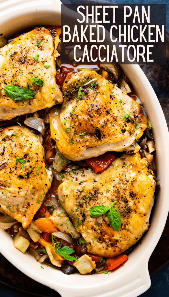 Sheet Pan Baked Chicken Cacciatore