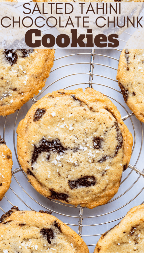 a pin of Salted Tahini Chocolate Chunk Cookies.